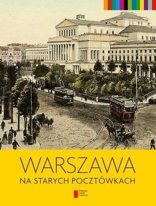 Warszawa-na-starych-pocztowkach_Jerzy-S-Majewskiimages_big25978-83-268-1238-5