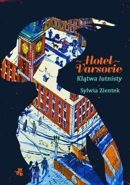 zientek_hotelvarsovie